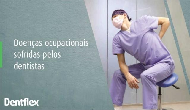 Doenças ocupacionais sofridas pelos dentistas