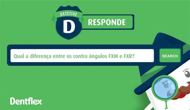 Qual a diferença entre os contra ângulos  FXM e FXR?