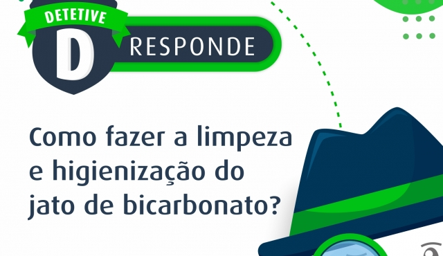Como fazer a limpeza e higienização do jato de bicarbonato?