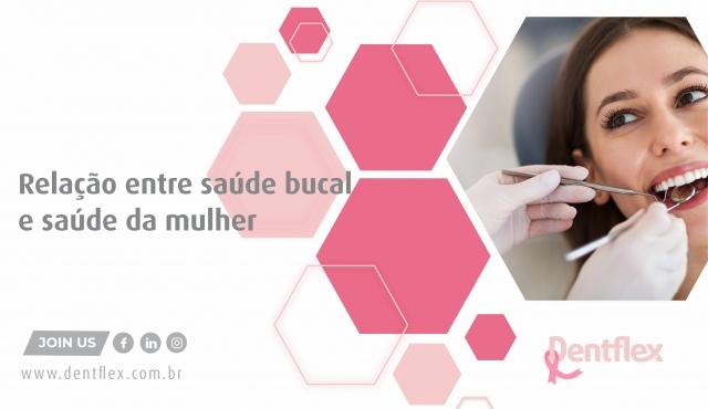 Relação entre saúde bucal e saúde da mulher